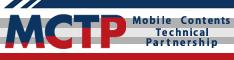 MCTPとは関西を中心としたモバイルベンチャー企業との相互交流により、新しいモバイルコンテンツビジネスを創出するための組織です。弊社も加盟しております。